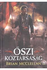 Őszi köztársaság /Lőpormágus trilógia 3.