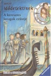 Idődetektívek 12. /A keresztes lovagok ezüstje