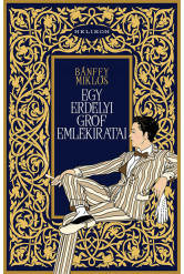 Egy erdélyi gróf emlékiratai - Emlékeimből - Huszonöt év (új kiadás)