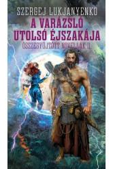 A varázsló utolsó éjszakája - Összegyűjtött novellák II.