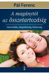 A magánytól az összetartozásig (e-könyv)