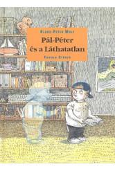 PÁL-PÉTER ÉS A LÁTHATATLAN