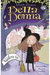 Bella Donna 1. - Vajákos út