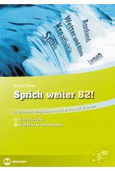 Sprich weiter B2! – 20 újabb téma a Sprich einfach B2! kötethez