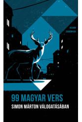 99 magyar vers: Simon Márton válogatásában - Helikon Zsebkönyvek