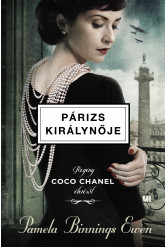 Párizs királynője - Regény Coco Chanel életéről (e-könyv)