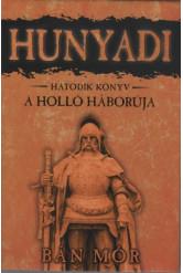 Hunyadi 6. - A holló háborúja (8. kiadás)
