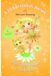 A tündértövis meséi 4. - Mézi kalandja a méhekkel