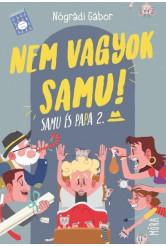 Nem vagyok Samu! - Papa és Samu (új kiadás)