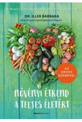 Növényi étrend a teljes életért - Az orvos szemével (új kiadás)
