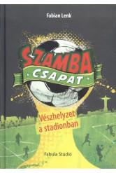 Szamba csapat 1. /Vészhelyzet a stadionban