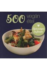 500 vegán étel - Egészséges és finom (új kiadás)