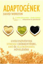 Adaptogének - Gyógynövények stressz csökkentésre, erő és állóképesség növelésére