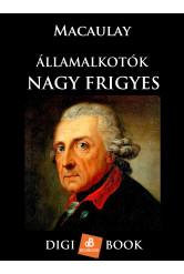 Államalkotók - Nagy Frigyes (e-könyv)