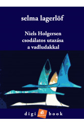 Niels Holgersen csodálatos utazása a vadludakkal (e-könyv)