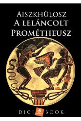 A leláncolt Prométheusz (e-könyv)