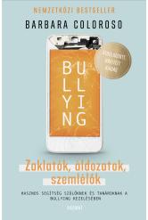 Bullying - Zaklatók, áldozatok, szemlélők (e-könyv)