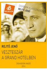 Vesztegzár a Grand Hotelben (e-könyv)