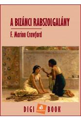 A bizánci rabszolgalány (e-könyv)