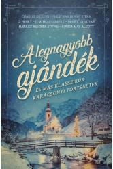 A legnagyobb ajándék - és más klasszikus karácsonyi történetek (e-könyv)