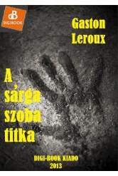 A sárga szoba titka (e-könyv)