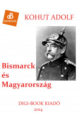 Bismarck és Magyarország (e-könyv)
