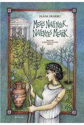 Mesés növények, növényes mesék (új, átdolgozott kiadás)