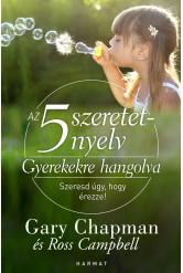 Az 5 szeretetnyelv: Gyerekekre hangolva (e-könyv)