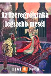 Az Ezeregyéjszaka legszebb meséi (e-könyv)