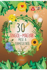 30 angol-magyar mese a természetről (új kiadás)