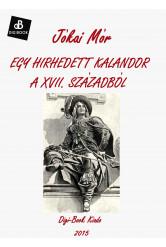 Egy hirhedett kalandor a XVII. Századból (e-könyv)