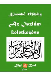 Az Iszlám keletkezése (e-könyv)