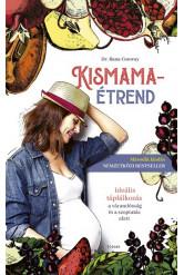 Kismamaétrend - Ideális táplálkozás a várandósság és a szoptatás alatt (új kiadás)