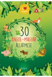 30 angol-magyar állatmese (új kiadás)