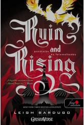 Ruin and Rising - Pusztulás és felemelkedés /Grisha trilógia 3. (puha)