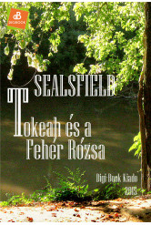 Tokeah és a Fehér Rózsa (e-könyv)