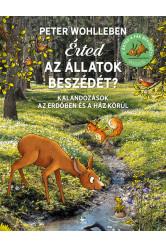Érted az állatok beszédét? - Felfedezőúton az erdőn és a ház körül