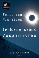 Im-ígyen szóla Zarathustra (e-könyv)
