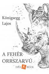 A fehér orrszarvú (e-könyv)