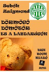 Dörmögő Dömötör és a labdarúgók (e-könyv)