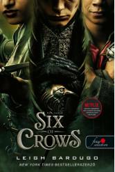 Six of Crows - Hat varjú - Hat varjú 1. (Fine Selection) (új kiadás)