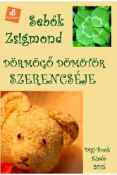 Dörmögő Dömötör szerencséje (e-könyv)