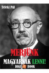 Merjünk magyarnak lenni! (e-könyv)