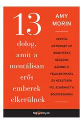 13 dolog, amit a mentálisan erős emberek elkerülnek (e-könyv)