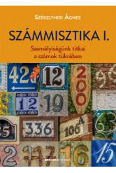 Számmisztika I. - Személyiségünk titkai a számok tükrében (új kiadás)