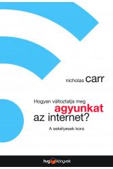 Hogyan változtatja meg agyunkat az internet (e-könyv)