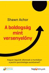 A boldogság mint versenyelőny (e-könyv)