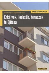 Erkélyek, lodzsák, teraszok felújítása /Mestermunka
