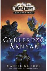 World of Warcraft: Shadowlands - Gyülekező árnyak