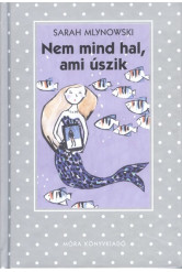 Nem mind hal, ami úszik /Pöttyös könyvek